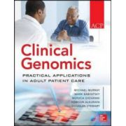 Clinical Genomics: Practical Considerations for Adult Patient Care