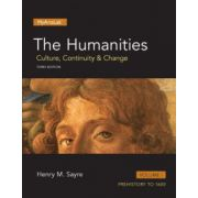 Humanities: Culture, Continuity and Change, Volume I: Prehistory to 1600