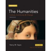 Humanities: Culture, Continuity and Change, Volume II: 1600 to Present