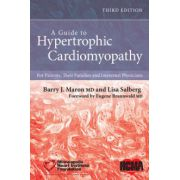 Guide to Hypertrophic Cardiomyopathy: For Patients, Their Families and Interested Physicians