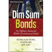 Dim Sum Bonds: Offshore Renminbi (RMB)-Denominated Bonds