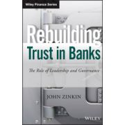 Rebuilding Trust in Banks: Role of Leadership and Governance