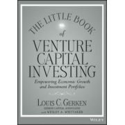 Little Book of Venture Capital Investing: Empowering Economic Growth and Investment Portfolios