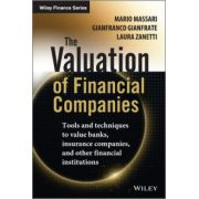 Valuation of Financial Companies: Tools and Techniques to Measure the Value of Banks, Insurance Companies and Other Financial Institutions
