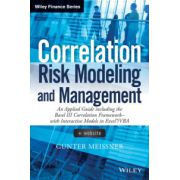 Correlation Risk Modeling and Management: An Applied Guide including the Basel III Correlation Framework - With Interactive Models in Excel/ VBA