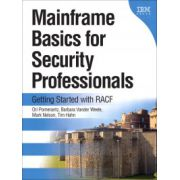 Mainframe Basics for Security Professionals: Getting Started with RACF