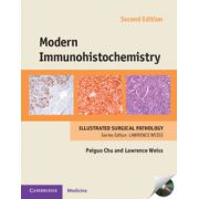 Modern Immunohistochemistry (with DVD-ROM) (Cambridge Illustrated Surgical Pathology)