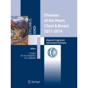 Diseases of the Heart, Chest & Breast 2011-2014 - Diagnostic Imaging and Interventional Techniques