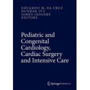 Pediatric and Congenital Cardiology, Cardiac Surgery and Intensive Care, 6-Volume Set