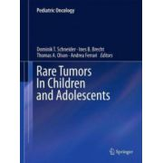 Rare Tumors In Children and Adolescents (Pediatric Oncology)