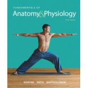 Fundamentals of Anatomy & Physiology (with Martinis Atlas of the Human Body, Mastering A&P access card and Interactive Physiology 10-System Suite CD-ROM)