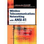 Mobile Telecommunications Networking with ANSI-41