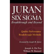 Juran's Six Sigma: Breakthrough and Beyond