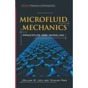 Microfluid Mechanics: Priciples and Modeling