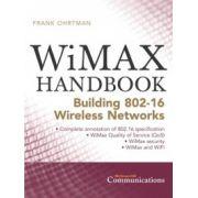 WiMAX Handbook: Building 802.16 Wireless Networks