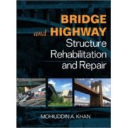Bridge & Highway Structure Rehablitation and Repair