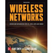 Wireless Networks: Design and Integration for LTE, EVDO, HSPA and WIMAX