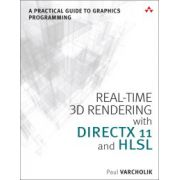 Real-Time 3D Rendering with DirectX 11 and HLSL: A Practical Guide to Graphics Programming