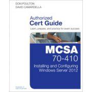 MCSA 70-410 Cert Guide: Installing and Configuring Windows Server 2012