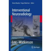 Interventional Neuroradiology (Techniques in Interventional Radiology)