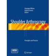Shoulder Arthroscopy: Principles and Practice