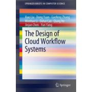 Design of Cloud Workflow Systems
