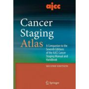 AJCC Cancer Staging Atlas: A Companion to the Seventh Editions of the AJCC Cancer Staging Manual and Handbook