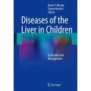 Diseases of the Liver in Children: Evaluation and Management