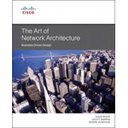 Art of Network Architecture: Business-Driven Design