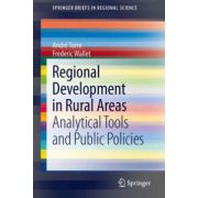 Regional Development in Rural Areas: Analytical Tools and Public Policies (SpringerBriefs in Regional Science)