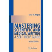 Mastering Scientific and Medical Writing: A Self-help Guide