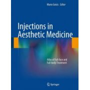 Injections in Aesthetic Medicine: Atlas of Full-face and Full-body Treatment