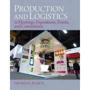 Production and Logistics in Meeting, Expositions, Events and Conventions