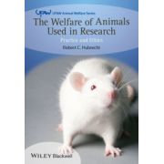 Welfare of Animals Used in Research: Practice and Ethics
