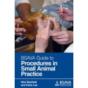 BSAVA Guide to Procedures in Small Animal Practice