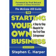 McGraw-Hill Guide to Starting Your Own business: A Step-by-Step Blueprint for the First-Time Entrepreneur