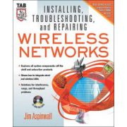 Installing, Troubleshooting and Repairing Wireless Networks