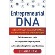 Entrepreneurial DNA: Tap Into Your Unique Strengths to Build a Successful Business