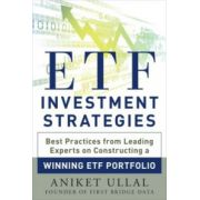 ETF Investment Strategies Revealed: Best Practices from Leading Experts on Constructing a Winning ETF Portfolio