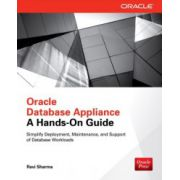 Oracle Database Appliance: A Hands-On Guide