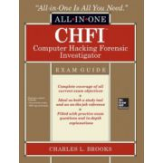 CHFI Computer Hacking Forensic Investigator All-in-One Exam Guide
