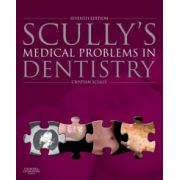 Scully's Medical Problems in Dentistry