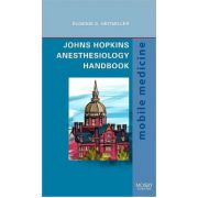 Johns Hopkins Anesthesiology Handbook (Mobile Medicine Series)