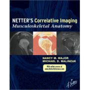 Netter's Correlative Imaging: Musculoskeletal Anatomy (with Online Access at www. Netter Reference. com)