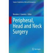 Peripheral, Head and Neck Surgery (Surgery: Complications, Risks and Consequences)