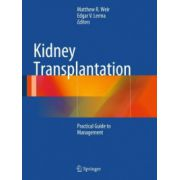 Kidney Transplantation: Practical Guide to Management