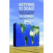 Getting to Scale: Growing Your Business Without Selling Out