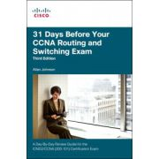 31 Days Before Your CCNA Routing and Switching Exam: A Day-By-Day Review Guide for the ICND2 (200-101) Certification Exam