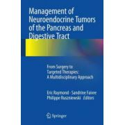 Management of Neuroendocrine Tumors of the Pancreas and Digestive Tract: From Surgery to Targeted Therapies: A Multidisciplinary Approach