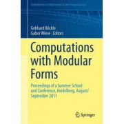 Computations with Modular Forms: Proceedings of a Summer School and Conference, Heidelberg, August/September 2011 (Contributions in Mathematical and Computational Sciences)